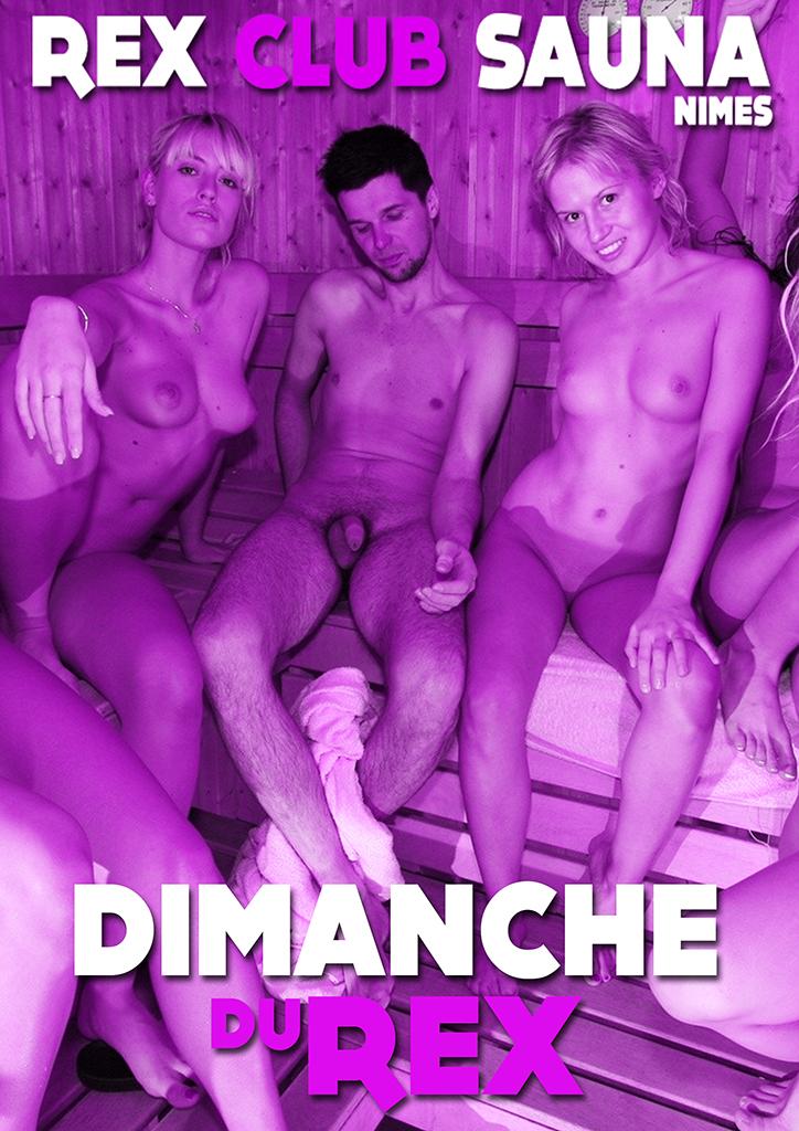 LES DIMANCHES DU REX @ Rex Club Sauna | Nîmes | Languedoc-Roussillon Midi-Pyrénées | France