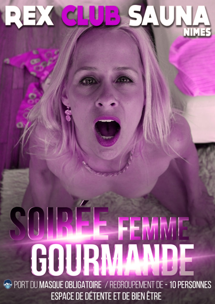 Soirée femme gourmande @ Rex Club Sauna | Nîmes | Languedoc-Roussillon Midi-Pyrénées | France